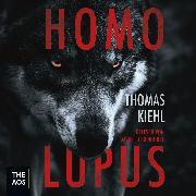 Cover-Bild zu Kiehl, Thomas: Homo Lupus (Audio Download)