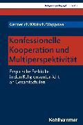 Cover-Bild zu Käbisch, David: Konfessionelle Kooperation und Multiperspektivität (eBook)