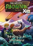 Cover-Bild zu Stone, Rex: Das geheime Dinoversum Xtra (Band 6) - Bedrohung für den Edmontosaurus