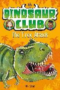 Cover-Bild zu Stone, Rex: Dinosaur Club: The T-Rex Attack