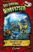 Cover-Bild zu Stone, Rex: Das geheime Dinoversum (Band 18) - Eoraptor am Abgrund (eBook)