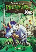 Cover-Bild zu Stone, Rex: Das geheime Dinoversum Xtra (Band 2) - Gefahr für den Triceratops (eBook)