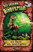 Cover-Bild zu Stone, Rex: Das geheime Dinoversum (Band 5) - Die Beute des Velociraptors (eBook)