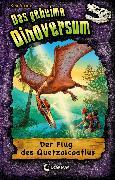 Cover-Bild zu Stone, Rex: Das geheime Dinoversum (Band 4) - Der Flug des Quetzalcoatlus (eBook)
