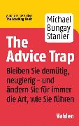 Cover-Bild zu The Advice Trap von Bungay Stanier, Michael