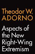 Cover-Bild zu Aspects of the New Right-Wing Extremism (eBook) von Adorno, Theodor W.