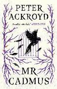 Cover-Bild zu Mr Cadmus von Ackroyd, Peter