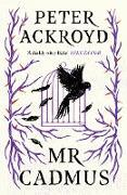 Cover-Bild zu Mr Cadmus (eBook) von Ackroyd, Peter