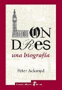 Cover-Bild zu Londres: Una biografía (eBook) von Ackroyd, Peter