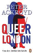 Cover-Bild zu Queer London (eBook) von Ackroyd, Peter