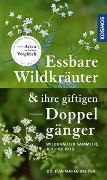 Cover-Bild zu Dreyer, Eva-Maria: Essbare Wildkräuter und ihre giftigen Doppelgänger