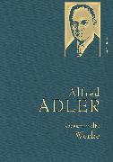 Cover-Bild zu Adler,A.,Gesammelte Werke (eBook) von Adler, Alfred