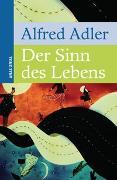 Cover-Bild zu Der Sinn des Lebens von Adler, Alfred