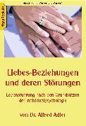 Cover-Bild zu Liebesbeziehungen und deren Störungen (eBook) von Adler, Alfred