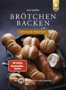 Cover-Bild zu Geißler, Lutz: Brötchen backen - einfach perfekt