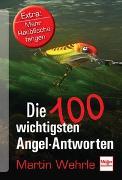 Cover-Bild zu Wehrle, Martin: Die 100 wichtigsten Angel-Antworten