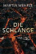 Cover-Bild zu Wehrle, Martin: Die Schlange (eBook)