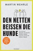 Cover-Bild zu Wehrle, Martin: Den Netten beißen die Hunde