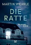 Cover-Bild zu Wehrle, Martin: Die Ratte (eBook)