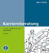 Cover-Bild zu Wehrle, Martin: Karriereberatung (eBook)
