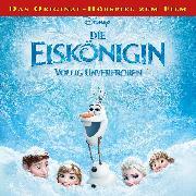 Cover-Bild zu Disney - Die Eiskönigin - Völlig unverfroren (Audio Download) von Bingenheimer, Gabriele