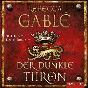Cover-Bild zu Der dunkle Thron (Audio Download) von Gablé, Rebecca
