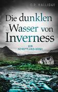 Cover-Bild zu Die dunklen Wasser von Inverness von Halliday, G.R.