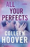 Cover-Bild zu All Your Perfects (eBook) von Hoover, Colleen