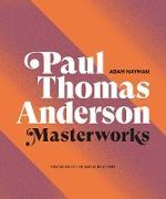Cover-Bild zu Paul Thomas Anderson: Masterworks (eBook) von Nayman, Adam