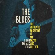 Cover-Bild zu The Blues - The Authentic Narrative of My Music and Culture (Unabridged) (Audio Download) von King, Chris Thomas
