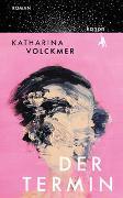 Cover-Bild zu Der Termin von Volckmer, Katharina