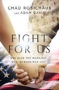 Cover-Bild zu Fight for Us (eBook) von Robichaux, Chad