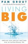 Cover-Bild zu Grout, Pam: Living Big (eBook)