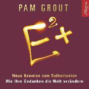 Cover-Bild zu Grout, Pam: E² + (Audio Download)