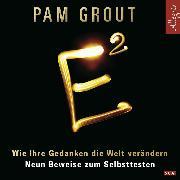 Cover-Bild zu Grout, Pam: E² (Audio Download)