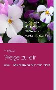 Cover-Bild zu Wege zu dir (eBook) von Ade, Andrea