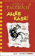 Cover-Bild zu Kinney, Jeff: Gregs Tagebuch 11 - Alles Käse! (eBook)