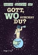 Cover-Bild zu Gott, wo steckst du? (eBook) von Lesch, Harald