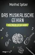 Cover-Bild zu Das musikalische Gehirn (eBook) von Spitzer, Manfred