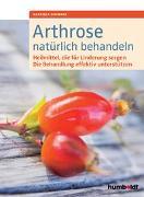 Cover-Bild zu Arthrose natürlich behandeln von Schwarz, Gabriela