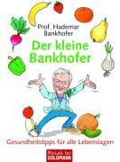 Cover-Bild zu Der kleine Bankhofer von Bankhofer, Hademar
