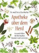 Cover-Bild zu Apotheke über dem Herd von Zizenbacher, Petra