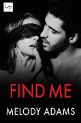 Cover-Bild zu Find Me (eBook) von Adams, Melody