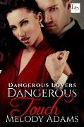 Cover-Bild zu Dangerous Touch (eBook) von Adams, Melody