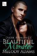 Cover-Bild zu Beautiful Monster (eBook) von Adams, Melody