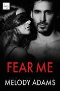 Cover-Bild zu Fear Me (eBook) von Adams, Melody