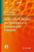 Cover-Bild zu Measurement, Analysis and Remediation of Environmental Pollutants (eBook) von Agarwal, Avinash Kumar (Hrsg.)