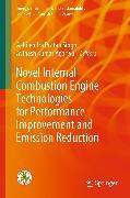 Cover-Bild zu Novel Internal Combustion Engine Technologies for Performance Improvement and Emission Reduction (eBook) von Agarwal, Avinash Kumar (Hrsg.)