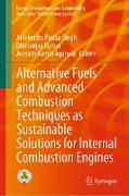Cover-Bild zu Alternative Fuels and Advanced Combustion Techniques as Sustainable Solutions for Internal Combustion Engines (eBook) von Kumar, Dhananjay (Hrsg.)