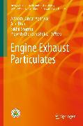 Cover-Bild zu Engine Exhaust Particulates (eBook) von Agarwal, Avinash Kumar (Hrsg.)